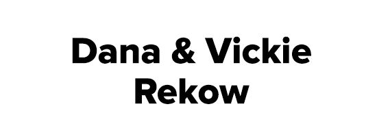 Dana and Vickie Rekow